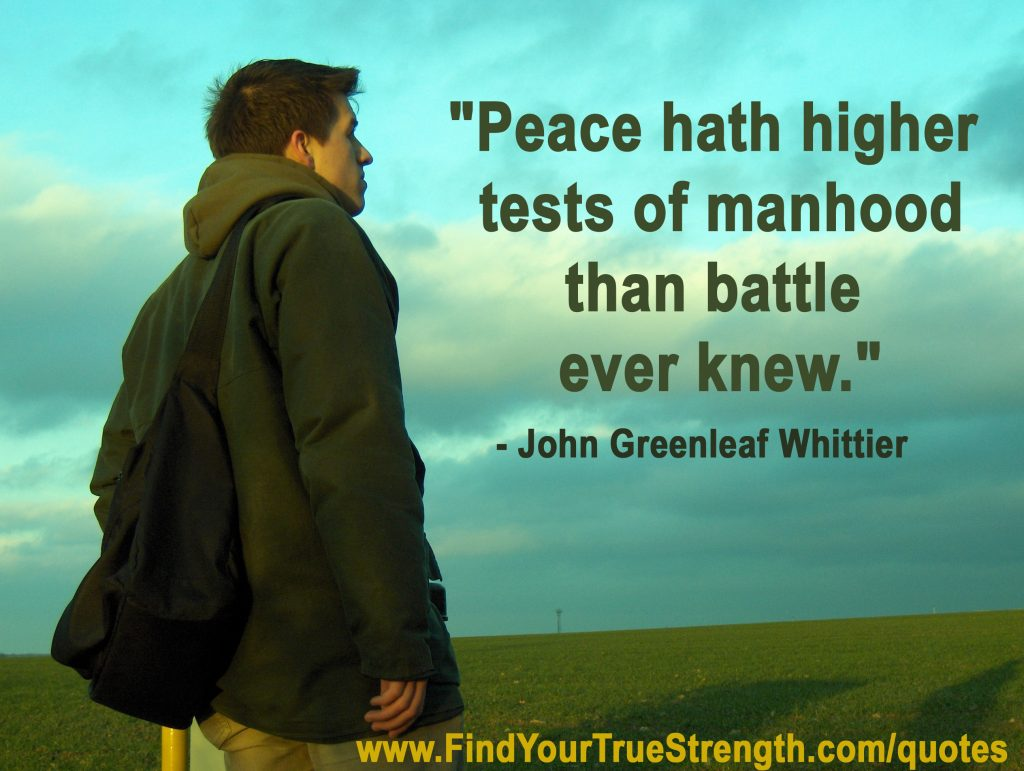 John Greenleaf Whittier quote about real men.